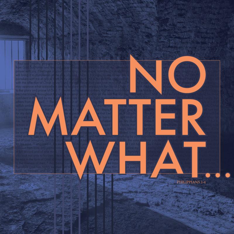 No Matter What - a sermon series by Willingon Church