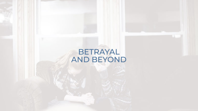 Care - Betrayal and Beyond Support Group