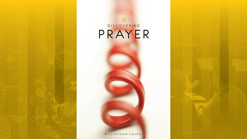 Discovery - Discovering Prayer