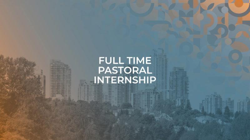 Full Time Pastoral Internship