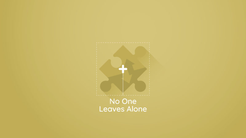 Outreach - No One Leaves Alone