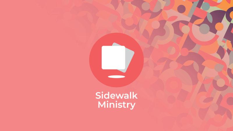 Serve Volunteer - Sidewalk Ministry