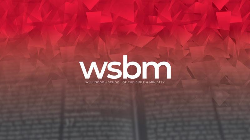 WSBM header (Willingdon School of Bible & Ministry)