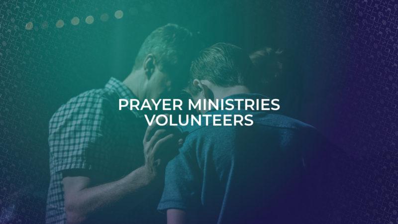 Prayer Min Volunteers